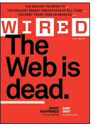 wired magazine - Wired Magazine: «La Web está muerta. Larga vida a la Internet»